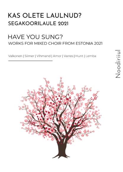 Segakoorilaule - Works for Mixed Choir 2021 Pilt Picture